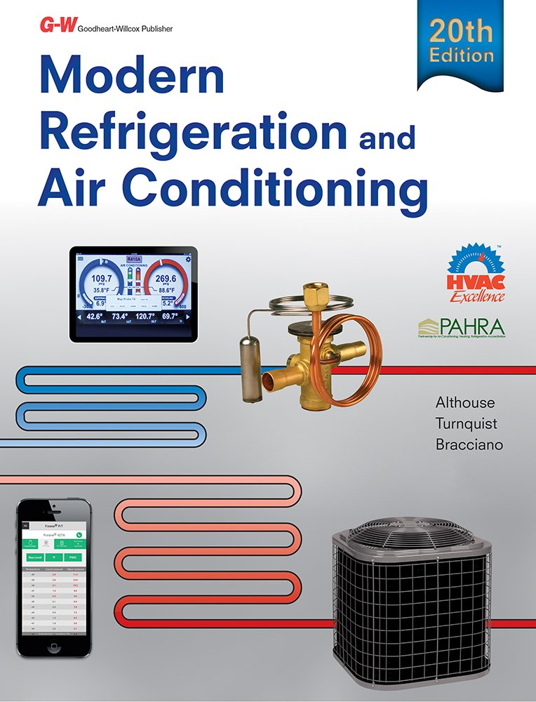 Modern Refrigeration and Air Conditioning (Modern Refridgeration and Air Conditioning) by Goodheart-Willcox
