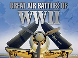 Great Air Battles of WWII