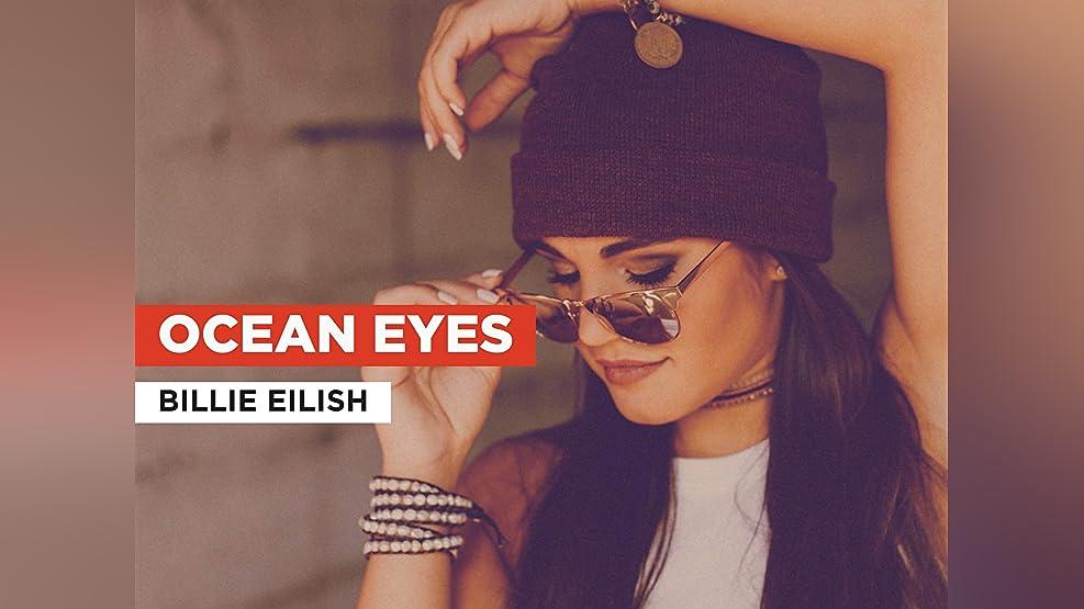 Ocean Eyes in the Style of Billie Eilish