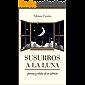 Susurros a la luna: poemas y relatos de un extravío (Spanish Edition)