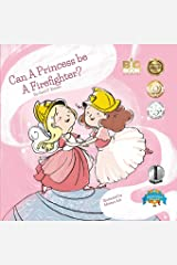 Can a Princess Be a Firefighter? (Bedtime Dream Collection)