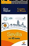 Sevilla en 48 horas (Ciudades en 48 horas nº 1)