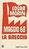 Maggio '68. La breccia