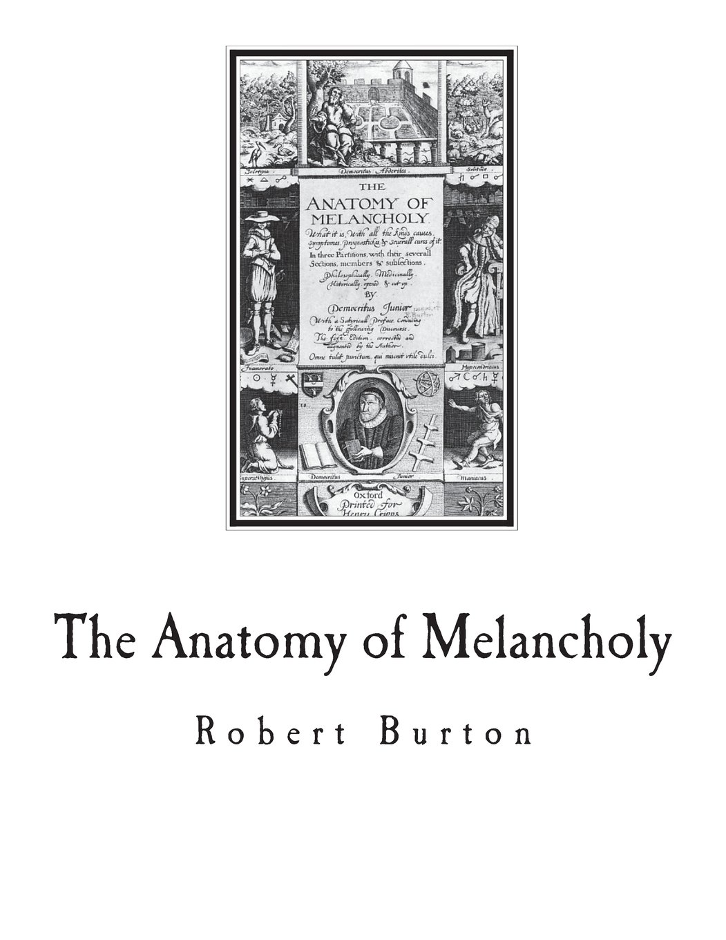 The Anatomy Of Melancholy A Multi Discipline Book On Melancholy