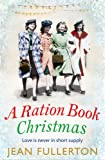 A Ration Book Christmas (The East End Ration Book series)