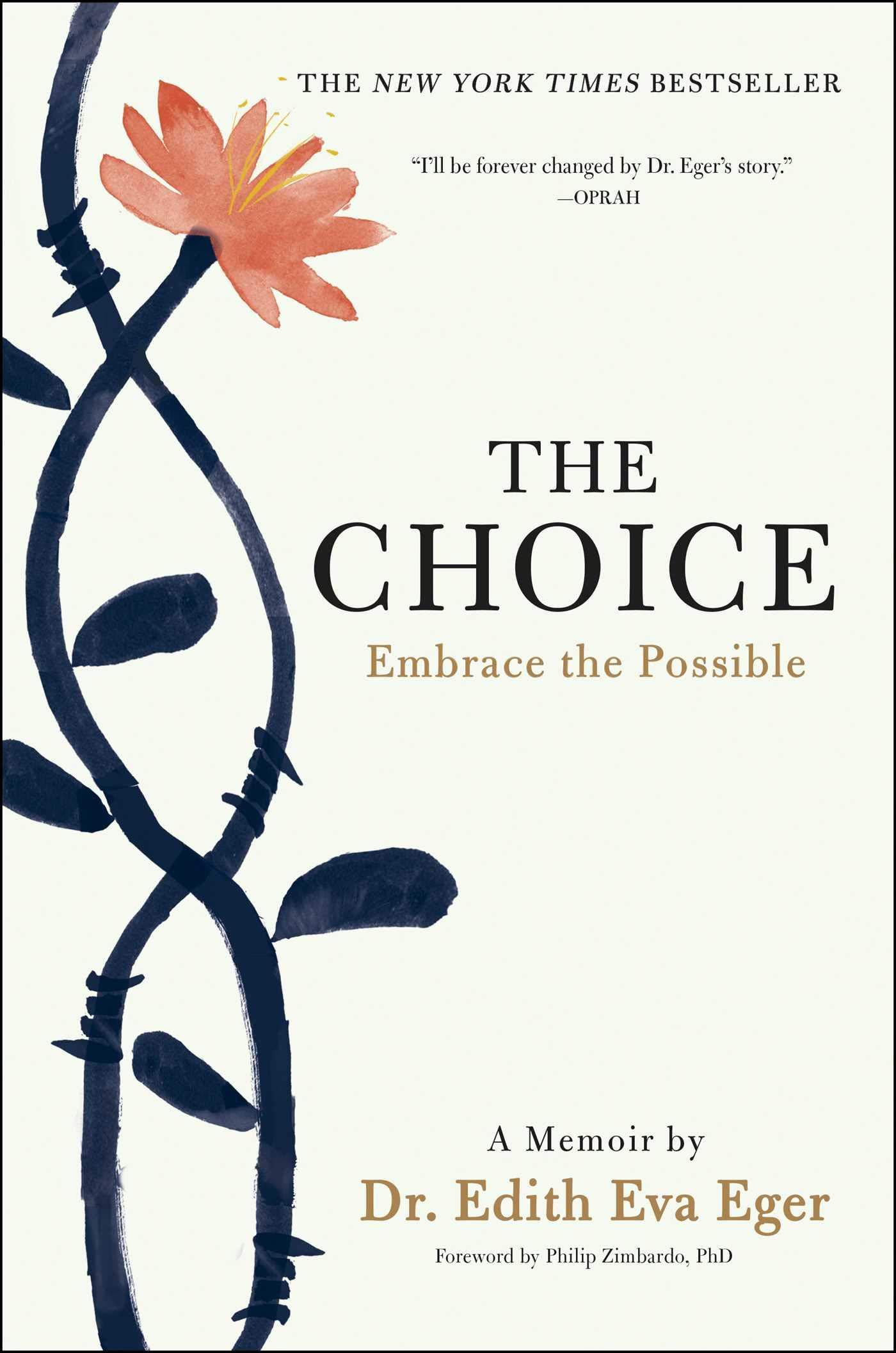 The Choice Embrace The Possible Eger Dr Edith Eva 9781501130786 Amazon Com Books