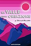 La valle della creazione (Weirdo)