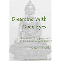 Dreaming With Open Eyes (To a Dreamer Book 3) (English Edition)