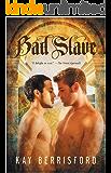 Bad Slave: MM BDSM Fantasy Romance