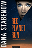 Red Planet Run (Star Svensdotter Book 3)
