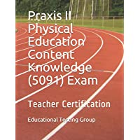 Image for Praxis II Physical Education Content Knowledge (5091) Exam: Teacher Certification