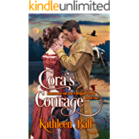 Cora's Courage: A Christian Romance (Romance on the Oregon Trail Book 1)
