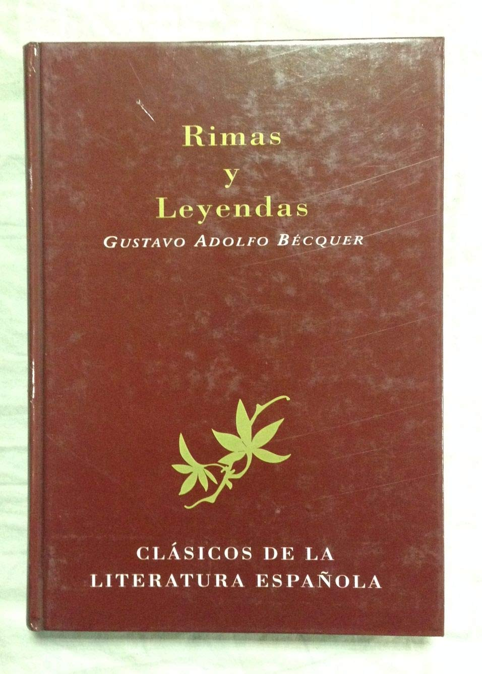 Rimas y Leyendas (Clásicos de la literatura española): Amazon.es: Gustavo Adolfo Bécquer: Libros