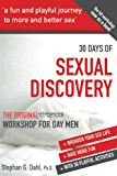 30 Days Sexual Discovery: the Original urbangay.org Workshop for Gay Men (English Edition)