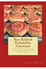 Run Related Probability Functions and their Application to Industrial Statistics: Ph.D. Thesis Kindle Edition
