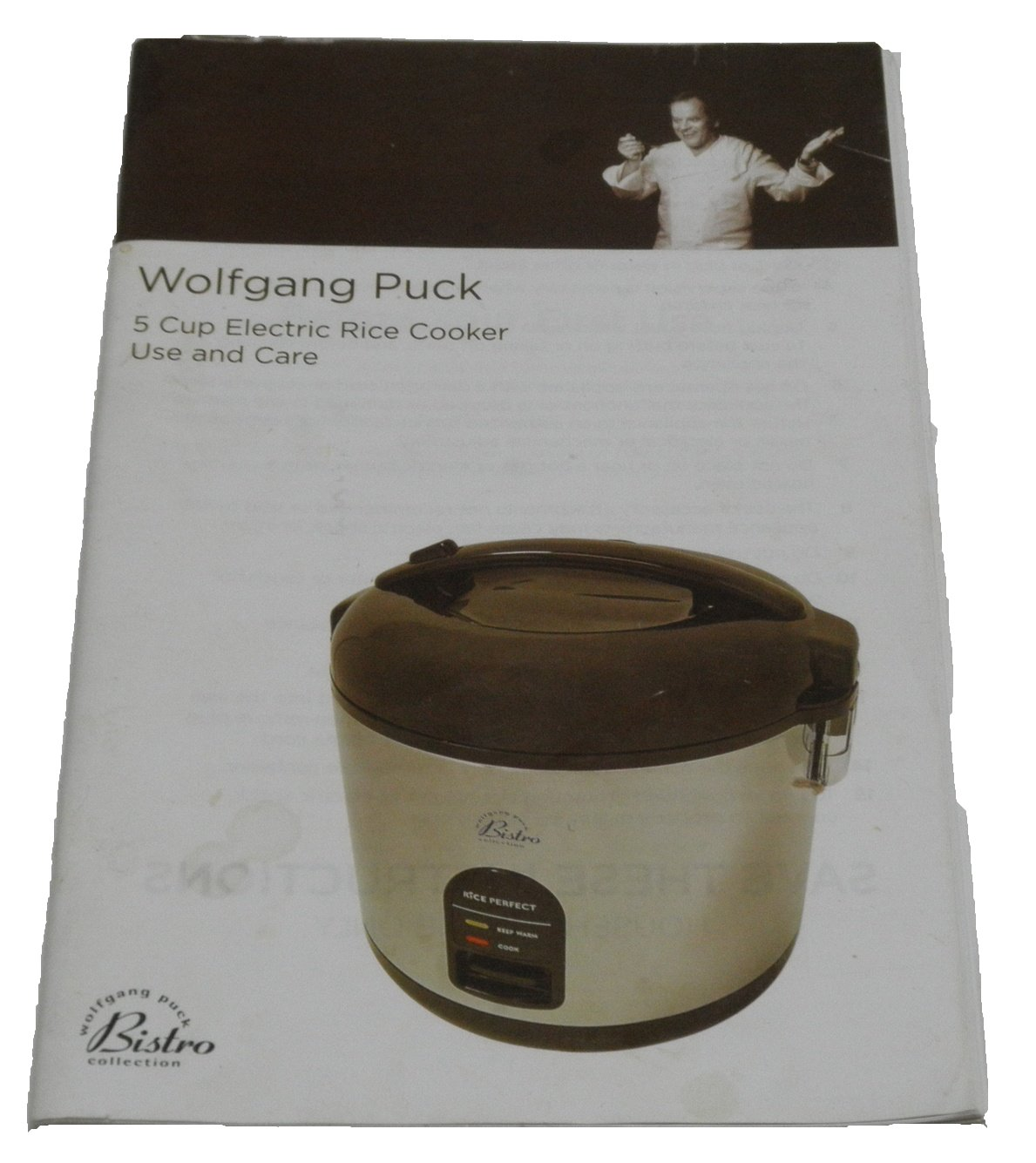 Wolfgang Puck 5 Cup Electric Rice Cooker Use Care And Recipe Book Wolfgang Puck Bistro Collection Amazon Com Books