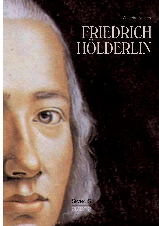 biografia de Friedrich Holderlin corta