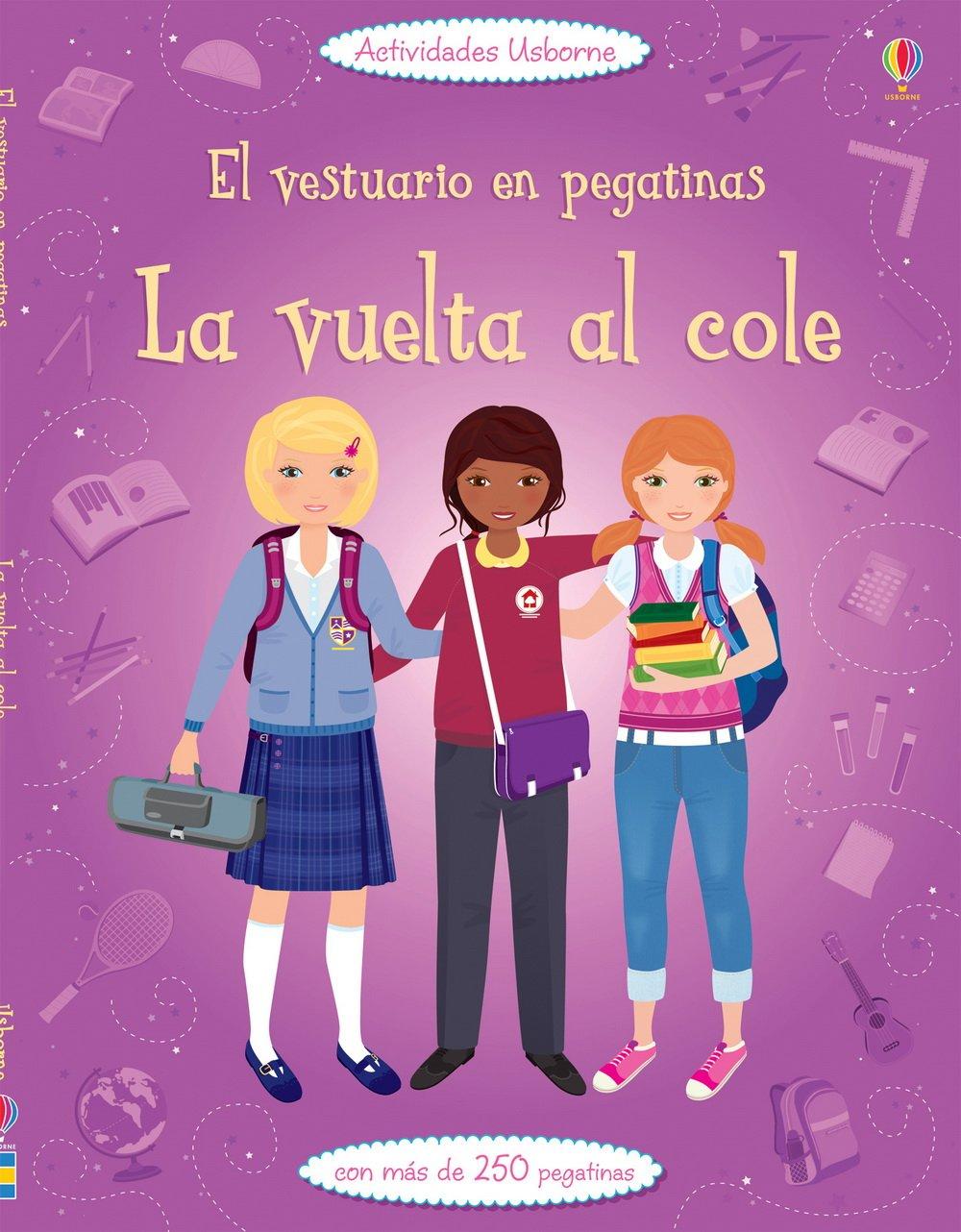 Vuelta al cole, La. El vestuario en pegatinas (Spanish) Paperback – 2013