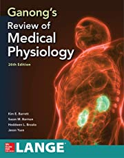 Ganong's Review of Medical Physiology, Twenty  sixth Edition