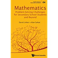 Mathematics Problem-solving Challenges For Secondary School Students And Beyond: 4