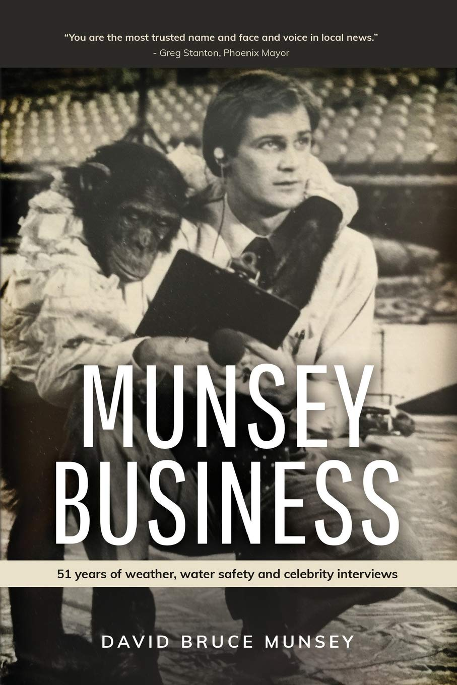 Munsey Business: 51 Years of Weather, Water Safety and Celebrity Interviews pdf epub