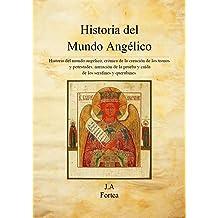 Historia del Mundo Angélico (Spanish Edition) Mar 3, 2014
