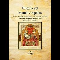 Historia del Mundo Angélico