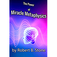The Power of Miracle Metaphysics (English Edition)