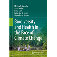Biodiversity and Health in the Face of Climate Change (English Edition)