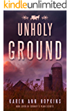 Unholy Ground (Serenity's Plain Secrets Book 7)