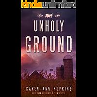 Unholy Ground (Serenity's Plain Secrets Book 7) (English