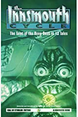 The Innsmouth Cycle: The Taint of the Deep Ones in 13 Tales Paperback