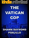 The Vatican Cop (A Special Agent Michael Poe Novel Book 4)