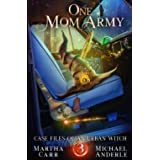 One Mom Army (Case Files Of An Urban Witch)