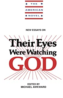 amazon com zora neale hurston s their eyes were watching god a  new essays on their eyes were watching god the american novel