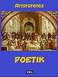POETIK: Dichtung und Geschichtsschreibung - Die Seele der Tragödie