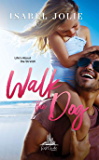 Walk the Dog: A Hot Single Dad Romance