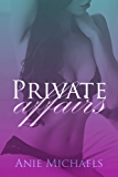 Private Affairs (The Private Serials Book 1)