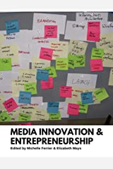 Media Innovation and Entrepreneurship Paperback