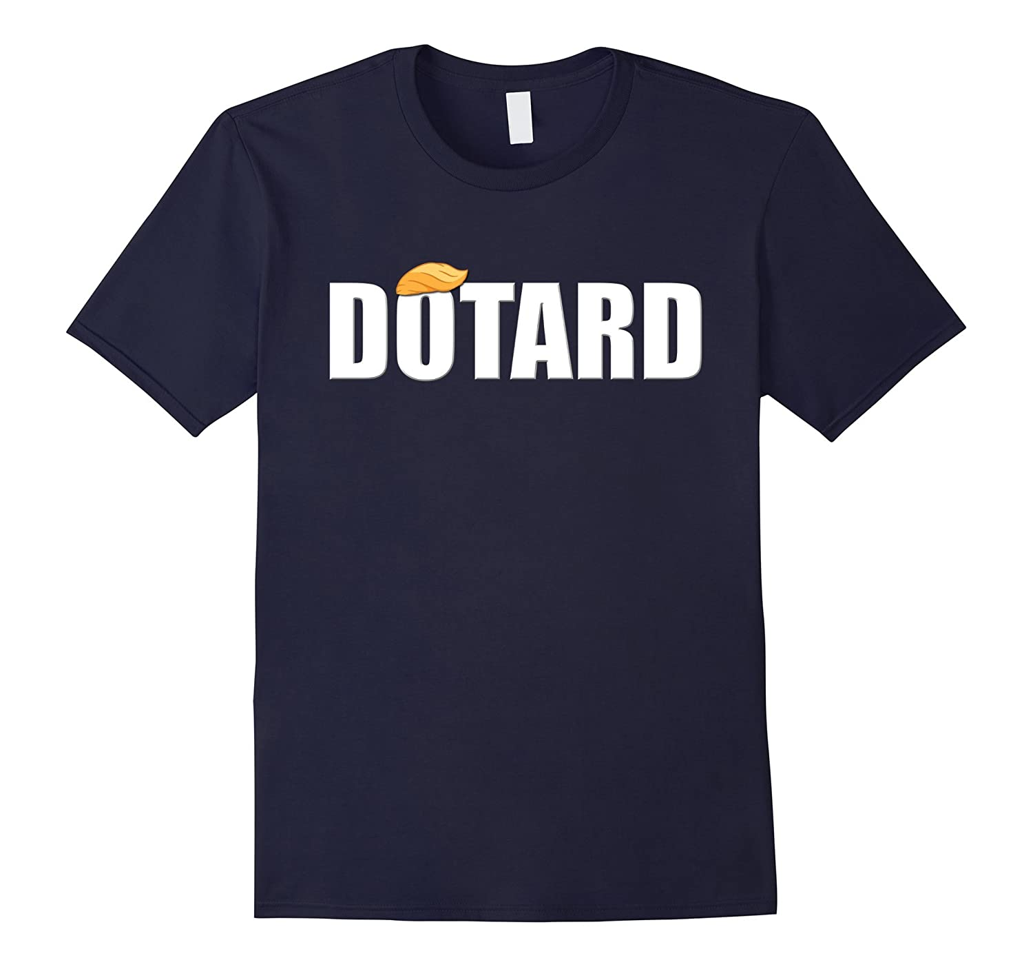 Donald Trump Hair Dotard Shirt-BN