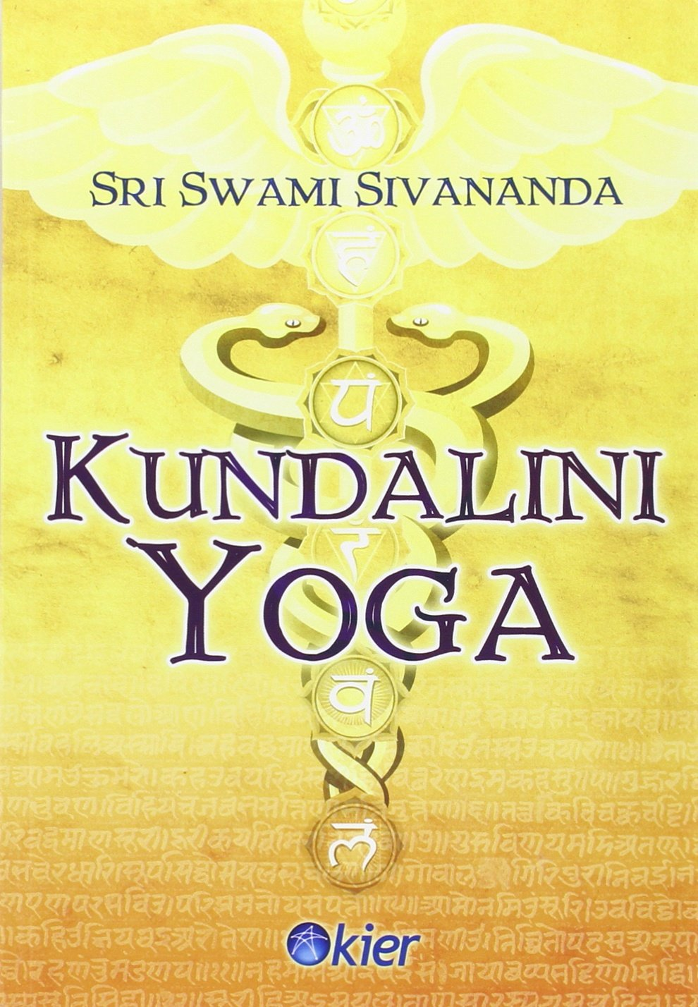 Kundalini Yoga: SRI SWAMI SIVADANDA: 9789501703627: Amazon ...