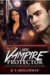 My Vampire Protector (BWWM Vampire Romance, An Interracial Paranormal Book 2) Kindle Edition
