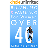 Running & Walking for Women Over 40 (English Edition)