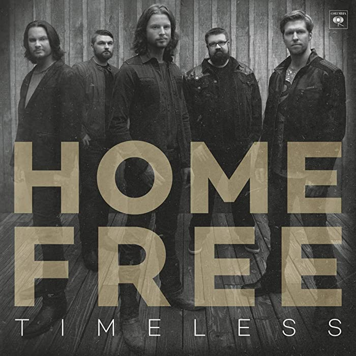 Top 6 Home Free Vocal Band Cd