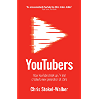 YouTubers: How YouTube Shook Up TV and Created