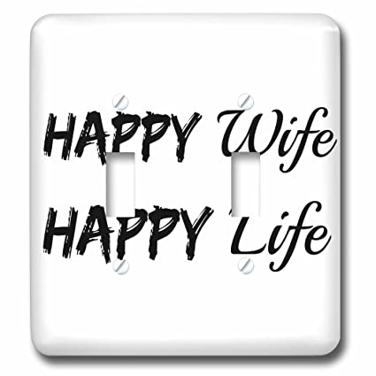 3drose Xander Funny Quotes Happy Wife Happy Life Black Letters On