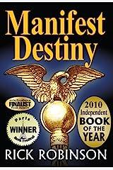 Manifest Destiny Kindle Edition