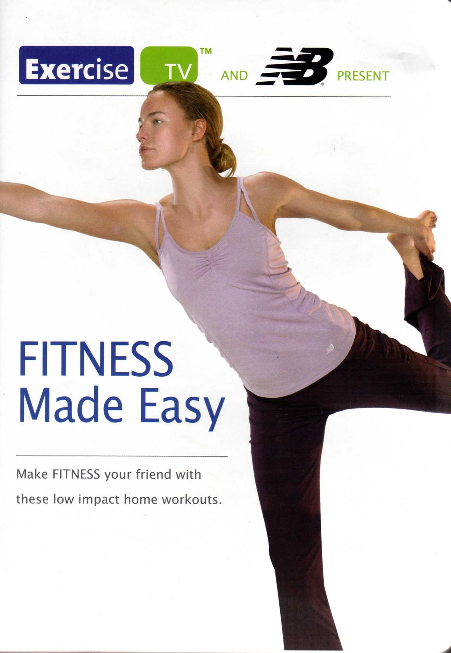 Fitness Made Easy - Exercise TV and NB Present