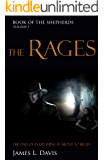 The Rages (The Book of the Shepherds 1)