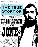 "The True Story of the  ""Free State of Jones"": Historic Accounts of the Mississippi County that  ""Seceded"" from the Confederacy"